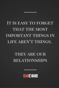 ITS EASY TO FORGET THE MOST IMPORTANT THINGS