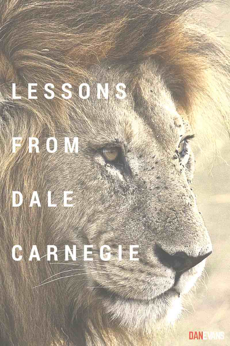 Lessons Learned from Dale Carnegie
