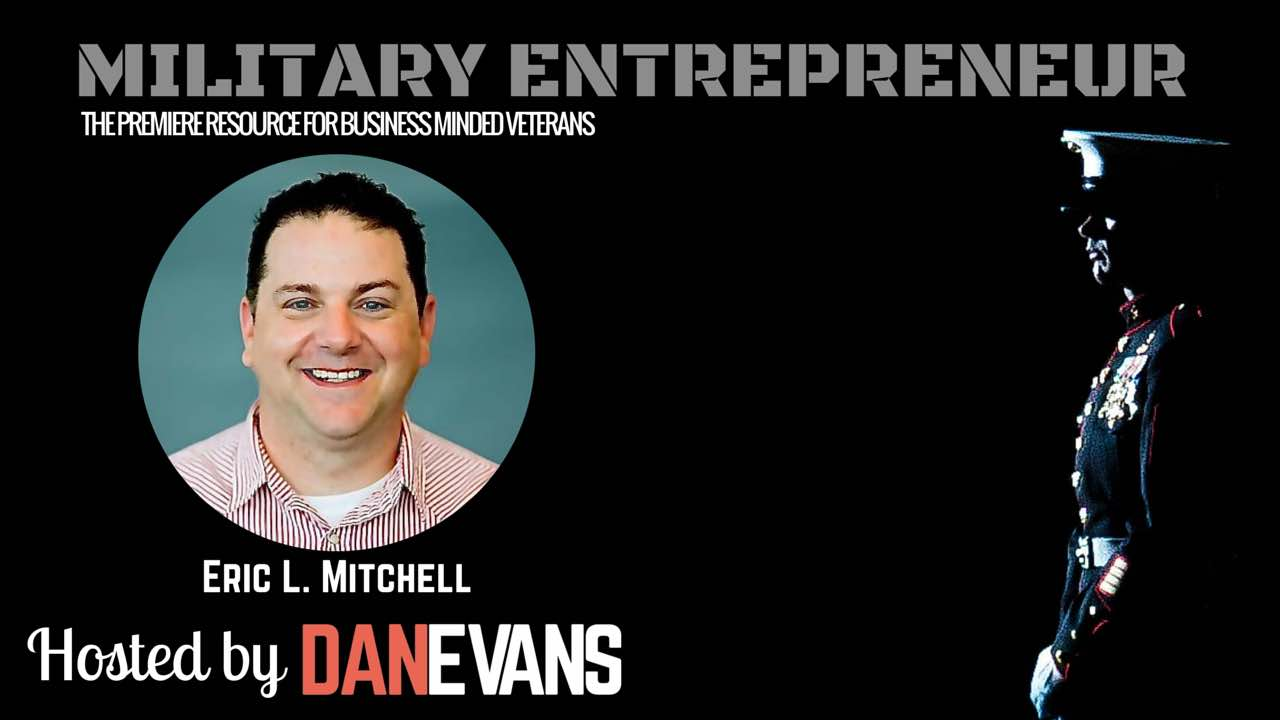 Military Entrepreneur Interview with U.S. Marine Eric L. Mitchell of #SocialHangout