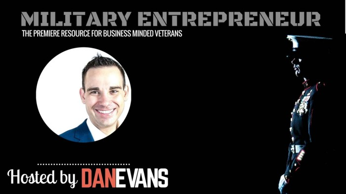 Dan Evans | Host & Founder of the Military Entrepreneur Show