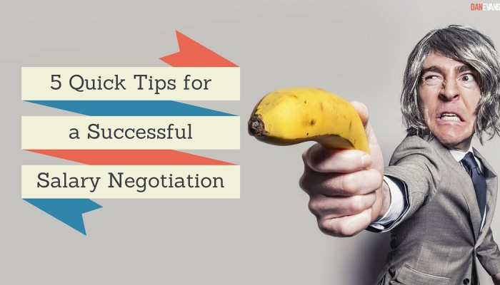5 Quick Tips Before Your Next Salary Negotiation