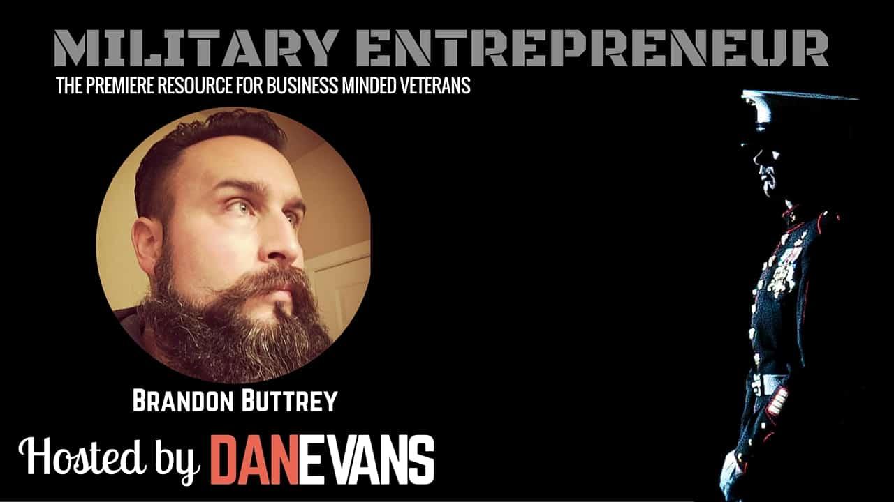 Brandon Buttrey   FMF Corpsman Turned Entrepreneur