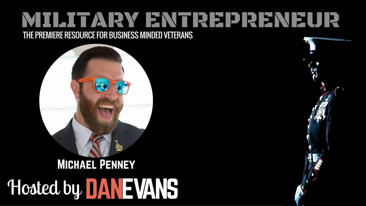 Michael Penney   Infantry Marine Turned Podcaster & Military Entrepreneur