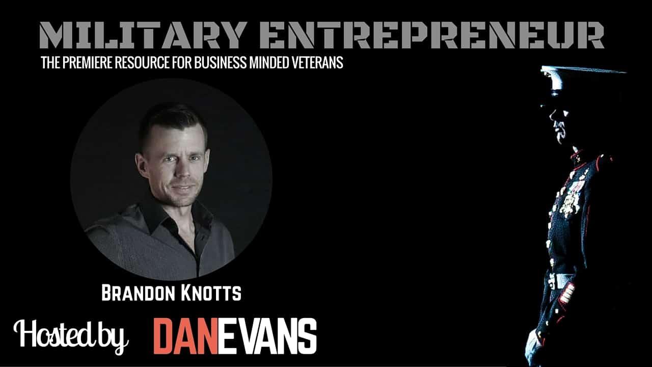 Brandon Knotts   Fighter Pilot & Entrepreneur